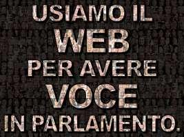 usiamo il web per avere voce in parlamento
