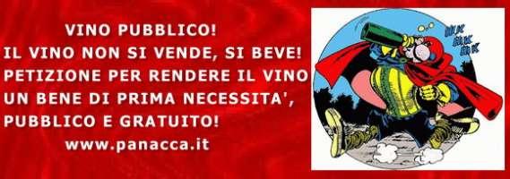 VINO PUBBLICO! IL VINO NON SI VENDE, SI BEVE...!!!! PETIZIONE PER RENDERE IL VINO PUBBLICO E GRATUITO !!!