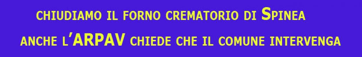 Chiudiamo il forno crematorio di SPINEA - l'arpav dice che produce più diossina di una fabbrica