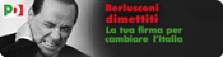 Berlusconi dimettiti!