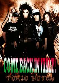 TOKIO HOTEL, COME BACK IN ITALY