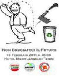 Non bruciateci il futuro, No alll'Inceneritore a Terni