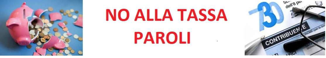 NO ALLA TASSA PAROLI