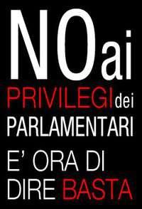VOGLIAMO RIDUZIONE PRIVILEGI E STIPENDI POLITICI