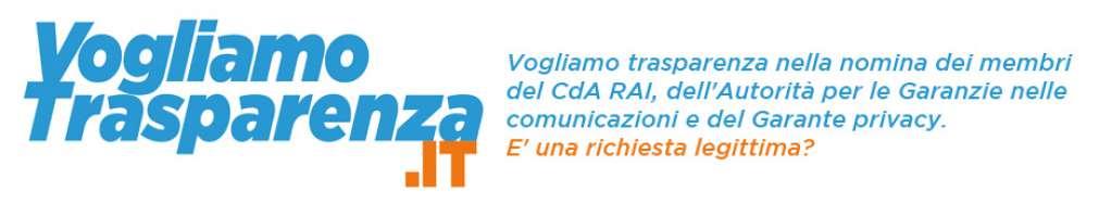 Trasparenza sulle nomine di AGCOM, CdA RAI e Garante Privacy