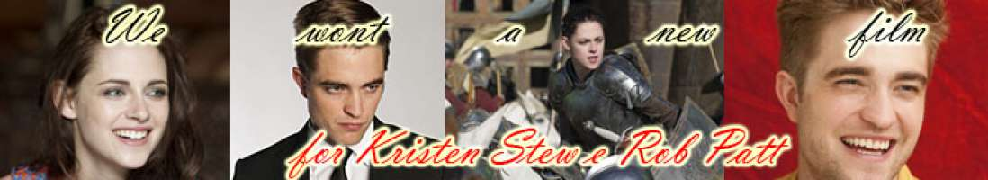 Please, we wont Rob Patt&Kristen Stew together in a new film