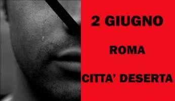 2 giugno Roma deserta in rispetto dei terremotati