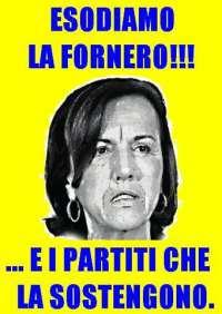 Ministro Fornero,DIMISSIONI per non idoneita' al governo!