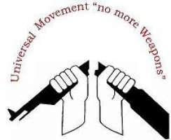 """Movimento Universale"""" NON PIU' ARMI"""""""