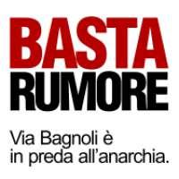 Basta rumore. Via Bagnoli è in preda all'anarchia.