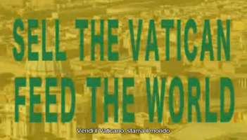Vendi il Vaticano, sfama il Mondo