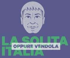 Ricostruire l'Italia e cambiare l'Europa, votiamo Vendola.