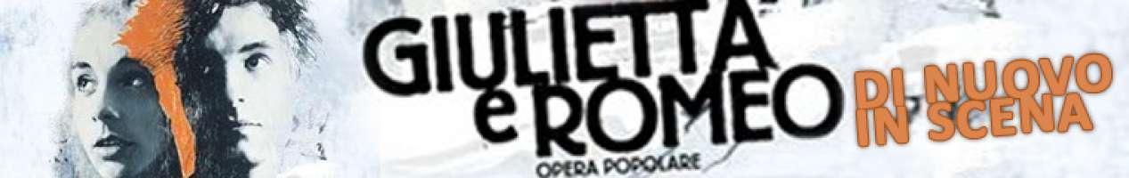 Facciamo ripartire il tour di GIULIETTA E ROMEO - Opera Popolare