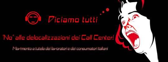 No alla delocalizzazione dei Call Center