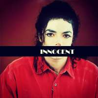 MICHAEL JACKSON IS I-N-N-O-C-E-N-T