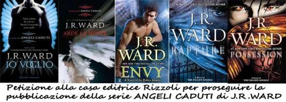 PETIZIONE SERIE ANGELI CADUTI DI J.R.WARD