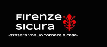 Firenze Sicura - Stasera voglio tornare a casa