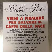 Contro la chiusura dell' Antico Caffe' della Pace