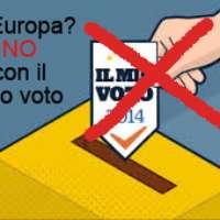 IN EUROPA NON CON IL MIO VOTO