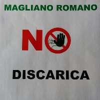 MAGLIANO ROMANO NO DISCARICA