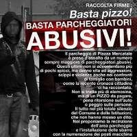 Stop ai parcheggiatori abusivi in piazza Mercatale!