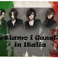 Portiamo i The Gazette in italia
