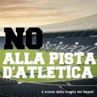 NO alla pista d'atletica al San Paolo