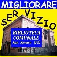 MIGLIORARE SERVIZIO BIBLIOTECA COMUNALE SAN SEVERO (FG)
