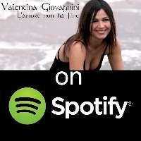 Vogliamo Valentina Giovagnini su Spotify e altri servizi!