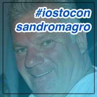 Io sto con Sandro Magro