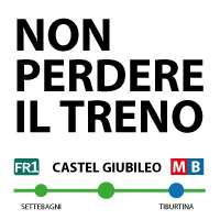 CASTEL GIUBILEO - NON PERDERE IL TRENO!