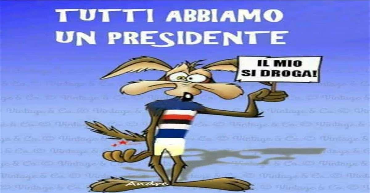 Mandiamo via dalla Sampdoria Massimo Ferrero