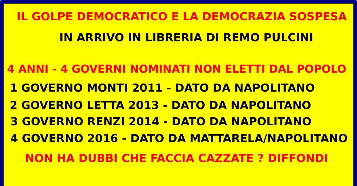 Vogliamo Votare, 4 Governi non scelti dal Popolo Italiano