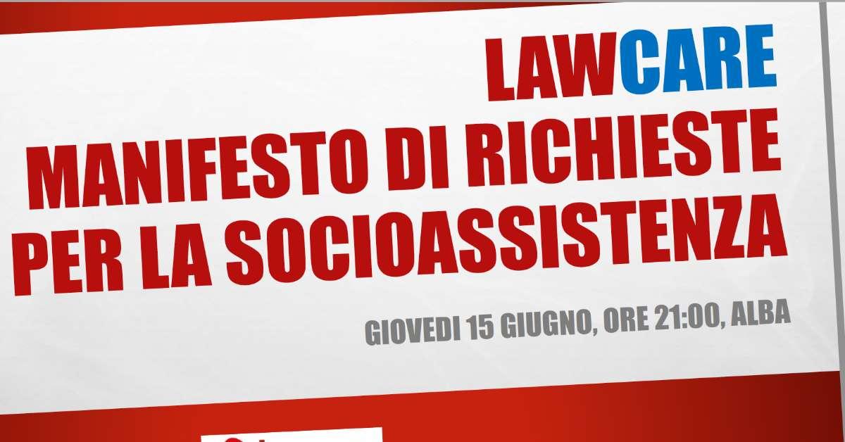 Lawcare: Manifesto di richieste per la socio assistenza