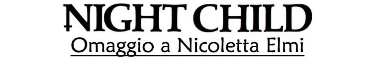 Night Child - Omaggio a Nicoletta Elmi