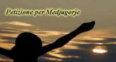 Petizione per Medjugorje