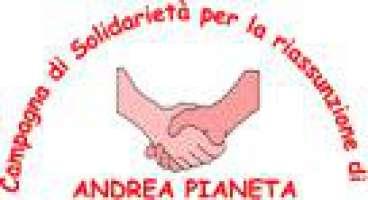 Campagna di solidarietà per la riassunzione di Andrea Pianeta